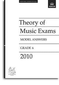 ABRSM Theory Of Music Exams 2010: Model Answers - Grade 6