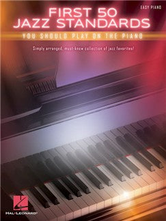 First 50 Jazz Standards You Should Play On Piano HL00196269