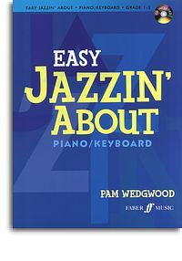 Pamela Wedgwood: Easy Jazzin' About (Piano/Keyboard)