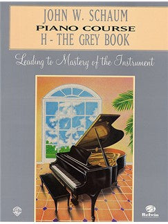 John W Schaum: Piano Course H - The Grey Book