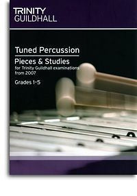 Trinity Guildhall: Tuned Percussion Pieces And Studies 2007 - Grades 1-5