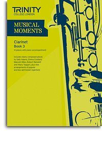 Trinity College London: Musical Moments - Clarinet Book 3