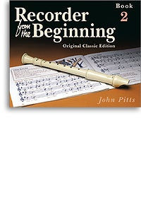 Recorder From The Beginning: Pupil's Book 2 (Classic Edition)
