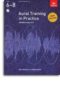 Aural Training In Practice: Book 3 - Grades 6-8 (Book/3 CDs)