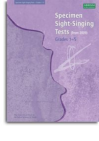 ABRSM Sight Singing Tests: From 2009 (Grades 1-5)
