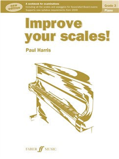 Paul Harris: Improve Your Scales! - Piano Grade 3