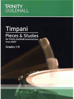 Trinity College London: Timpani Pieces And Studies 2007 - Grades 1-5