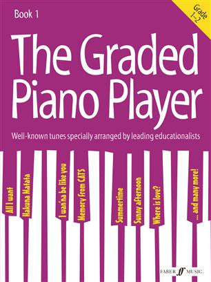 The Graded Piano Player - Book 1 - Grades 1-2