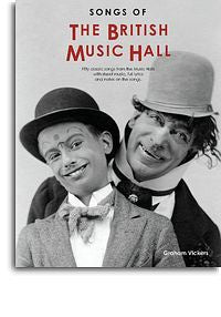 Songs Of The British Music Hall (2013 Revised Edition)