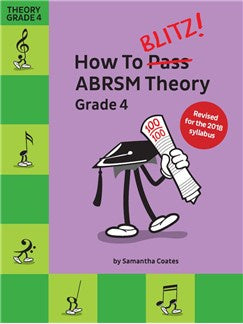 How To Blitz! ABRSM Theory Grade 4 (2018 Revised Edition)