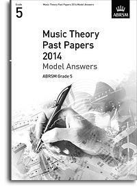 ABRSM Music Theory Past Papers 2014 - Model Answers (Grade 5)