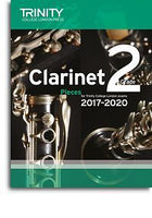Trinity College London: Clarinet Exam Pieces Grade 2, 2017–2020 (Score And Part)