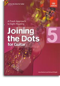 Alan Bullard/Richard Wright: Joining The Dots - Guitar (Grade 5)
