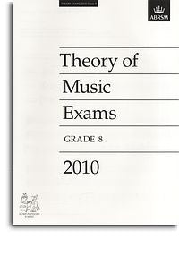 ABRSM Theory Of Music Exams 2010: Test Paper - Grade 8