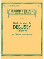 Schirmer's Library Of Musical Classics Vol. 2125: The Indispensable Debussy Collection – 19 Favorite Piano Pieces