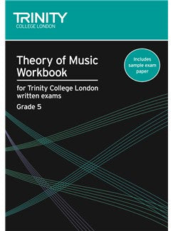 Theory of Music Workbook for Trinity College London Grade 5