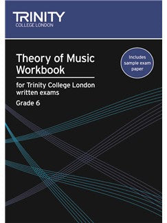 Theory of Music Workbook for Trinity College London Grade 6