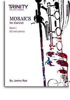 Trinity College London: Mosaics - Clarinet Book 1 (Initial-Grade 5)