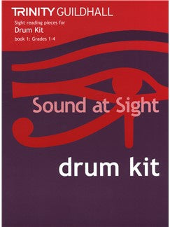 Trinity Guildhall Sound At Sight: Drum Kit (Grades 1-4)