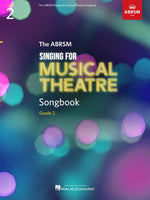 Singing for Musical Theatre Songbook Grade 2
