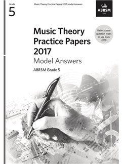 ABRSM Music Theory Practice Papers Model Answers 2017 - Grade 5