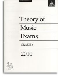 ABRSM Theory Of Music Exams 2010: Test Paper - Grade 6