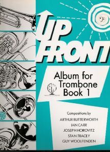 Up Front Album For Trombone Bass Clef - Book 1