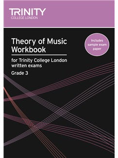 Theory of Music Workbook for Trinity College London Grade 3
