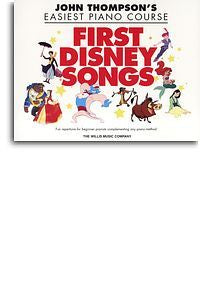 John Thompson's Easiest Piano Course: First Disney Songs