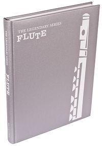 The Legendary Series: Flute
