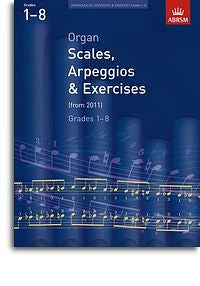 ABRSM Organ Scales, Arpeggios And Exercises: From 2011 (Grades 1-8) *D