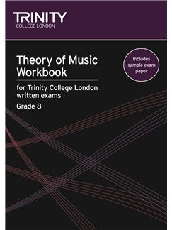 Theory of Music Workbook for Trinity College London Grade 8