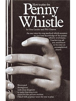 How To Play The Penny Whistle (Book only)