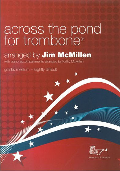 Across the Pond for Trombone 01 Bass Clef  - CD edition