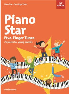 Piano Star: Five-Finger Tunes - 25 Pieces For Young Pianists