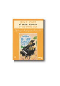John W. Schaum: Piano Course D The Orange Book