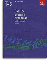 ABRSM: Cello Scales And Arpeggios - Grades 1-5 (From 2012)