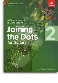 Alan Bullard/Richard Wright: Joining The Dots - Guitar (Grade 2)