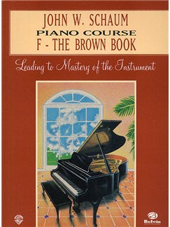John W Schaum: Piano Course F - The Brown Book