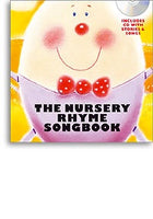 The Nursery Rhyme Songbook (Hardback)