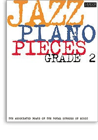 ABRSM Jazz Piano: Pieces Grade 2