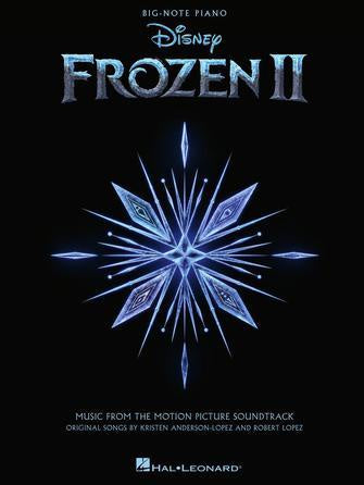 Frozen II - Big Note Songbook Music from the Motion Picture Soundtrack