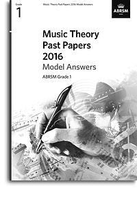 ABRSM Music Theory Past Papers 2016 Model Answers: Grade 1