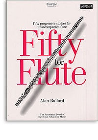 Alan Bullard: Fifty For Flute Book 1