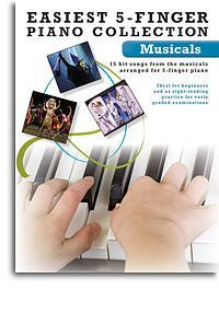 Easiest 5-Finger Piano Collection: Musicals
