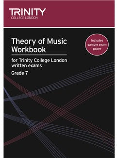 Theory of Music Workbook for Trinity College London Grade 7