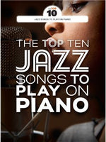 The Top Ten Jazz Songs To Play On Piano