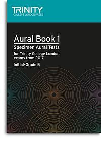 Trinity College London: Aural Tests Book 1, From 2017 (Initial–Grade 5) (Book/2 CDs)