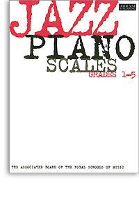 ABRSM Jazz Piano: Scales Grades 1-5