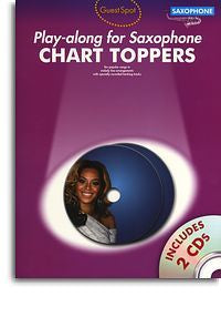 Guest Spot: Chart Toppers - Play-Along For Saxophone